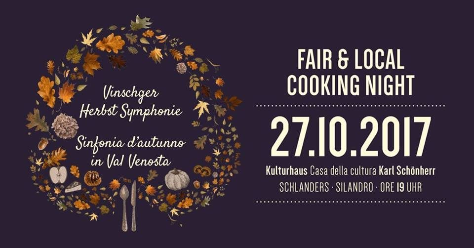 Das war die Fair Cooking Night in Schlanders 2017